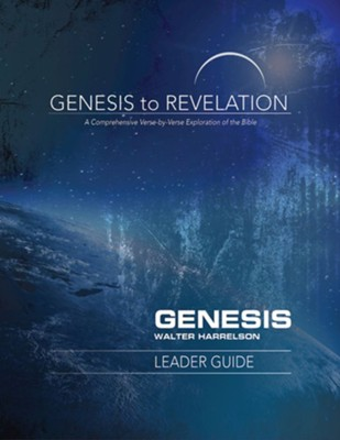 Genesis to Revelation: A Comprehensive Verse-by-Verse Exploration of the Bible - Genesis, Leader Guide  -     By: Walter J. Harrelson