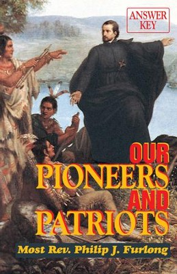 Our Pioneers and Patriots Answer Key - eBook  -     By: Maureen K. McDevitt