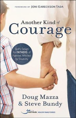 Another Kind Of Courage  -     By: Doug Mazza, Steve Bundy