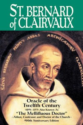 St. Bernard of Clairvaux: Oracle of the Twelfth Century - eBook  -     By: Abbe Theodore Ratisbonne