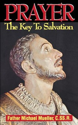 Prayer: The Key to Salvation - eBook  -     By: Michael Mueller
