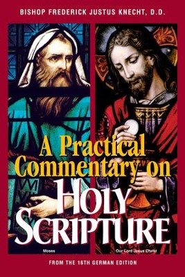 Practical Commentary on Holy Scripture - eBook  -     By: Rev. F.J. Knecht D.D.
