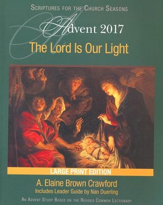 The Lord Is Our Light: An Advent Study Based on the Revised Common Lectionary [Large Print]  -     By: A. Elaine Brown Crawford