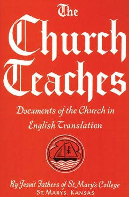 The Church Teaches: Documents of the Church in English Translation - eBook  -