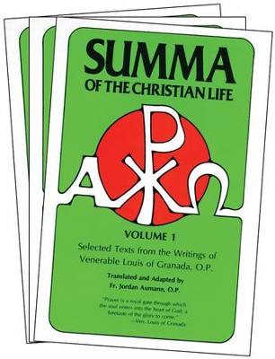 Summa of the Christian Life: Selected Texts from the Writings of Venerable Louis of Granada, O.P. - eBook  -
