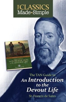 The Classics Made Simple: Introduction to the Devout Life - eBook  -     By: St. Francis de Sales