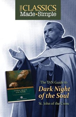 The Classics Made Simple: The Dark Night - eBook  -     By: St. John of the Cross