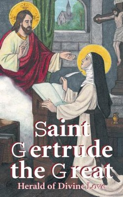 St. Gertrude the Great: Herald of Divine Love - eBook  -