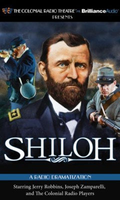 Shiloh - A Radio Dramatization on CD  -     Narrated By: The Colonial Radio Players     By: Jerry Robbins