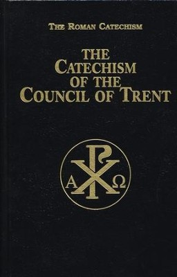 The Catechism of the Council of Trent - eBook  -     By: Anonymous