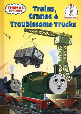 Thomas & Friends: Trains, Cranes and Troublesome Trucks  -     By: Rev. W. Awdry     Illustrated By: Tommy Stubbs