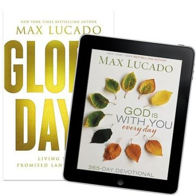 Glory Days (Book) and God Is With You Every Day - eBook   -     By: Max Lucado