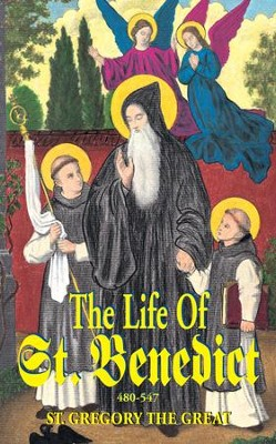 The Life of St. Benedict: The Great Patriarch of the Western Monks (480-547 a.D.) - eBook  -     By: Saint Gregory the Great
