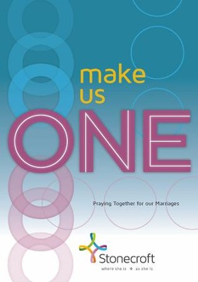 Make Us One: Praying Together for our Marriages    -     By: Stonecroft Ministries