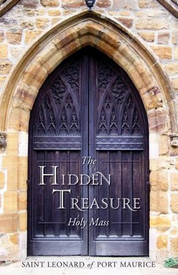 The Hidden Treasure: Holy Mass - eBook  -