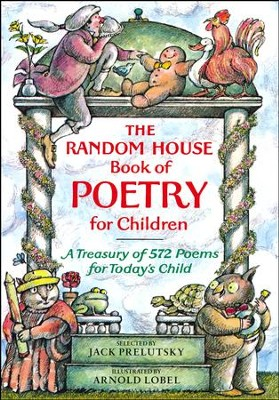 The Random House Book of Poetry for Children   -     By: Jack Prelutsky     Illustrated By: Arnold Lobel