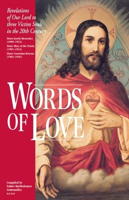 Words of Love: Revelations of Our Lord to Three Victim Souls in the 20th Century - eBook  -     By: Mary of the Trinity, Josefa Menedez