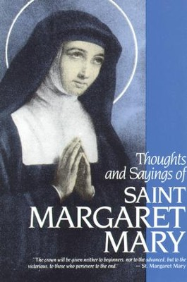 Thoughts and Sayings of St. Margaret Mary: For Every Day of the Year - eBook  -