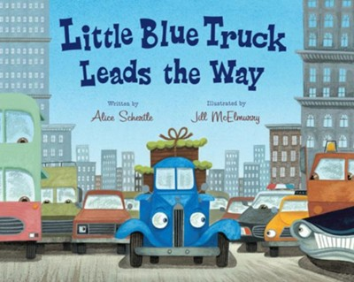 Little Blue Truck Leads the Way big book  -     By: Alice Schertle