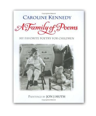 A Family of Poems  -     By: Caroline Kennedy