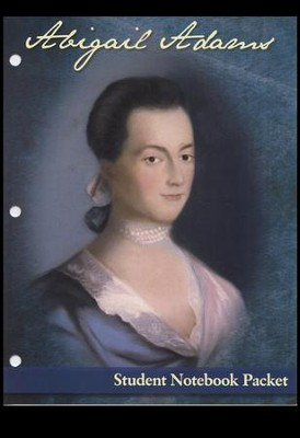 Abigail Adams Student Notebook Packet  -     By: Carole G. Adams, Cheri Mabe