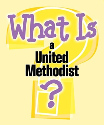 What Is a United Methodist? (Pkg of 5)  -     By: Pamela Buchholz
