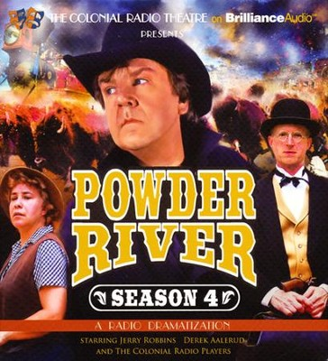 Powder River - Season Four: A Radio Dramatization  -     Narrated By: Derek Aalerud, The Colonial Radio Players     By: Jerry Robbins