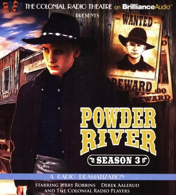 Powder River - Season Three: A Radio Dramatization on CD  -     Narrated By: Derek Aalerud, The Colonial Radio Players     By: Jerry Robbins