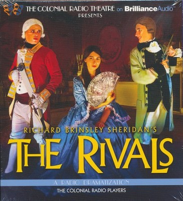 The Rivals: A Radio Dramatization on CD  -     Narrated By: The Colonial Radio Players     By: Richard Brinsley Sheridan