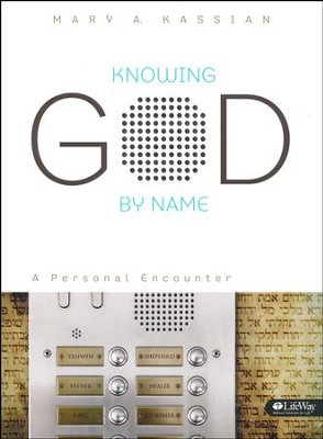 Knowing God by Name: A Personal Encounter, Member Book  -     By: Mary Kassian