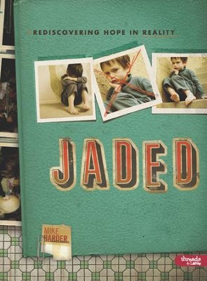 Jaded: Rediscovering Hope in Reality, DVD Leader Kit  -     By: Mike Harder