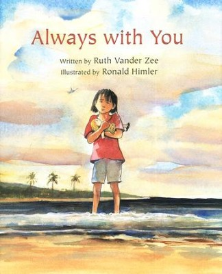 Always With You  -     By: Ruth VanderZee