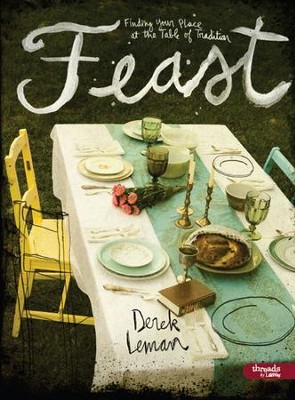 Feast: Finding Your Place at the Table of Tradition, DVD Leader Kit  -     By: Derek Leman