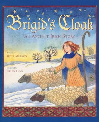 Brigid's Cloak  -     By: Bryce Milligan