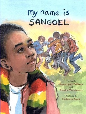 My Name is Sangoel  -     By: Karen Williams