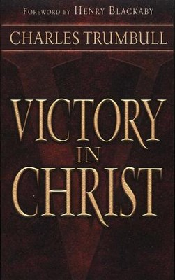 Victory in Christ   -     By: Charles G. Trumbull