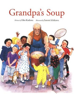 Grandpa's Soup  -     By: Eiko Kadono