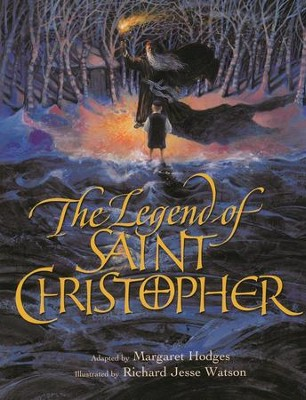 The Legend of Saint Christopher  -     By: Linda Oatman High