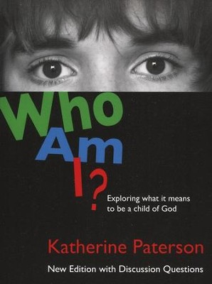 Who Am I?  -     By: Katherine Paterson