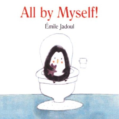 All by Myself!  -     By: Emile Jadoul