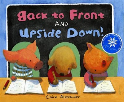 Back to Front and Upside Down  -     By: Claire Alexander