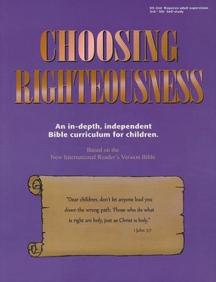 Choosing Righteousness   -     By: Kaye Freeman