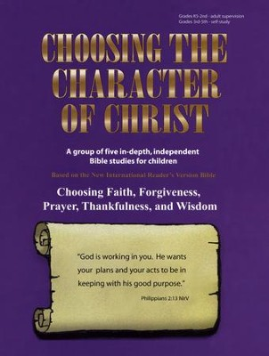 Choosing the Character of Christ   -