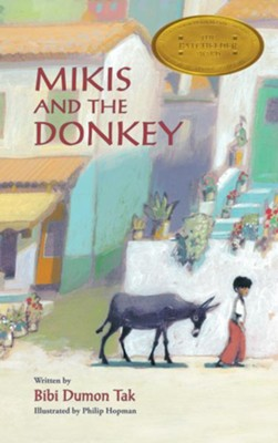 Mikis and the Donkey  -     By: Bibi Dumon Tak     Illustrated By: Philip Hopman