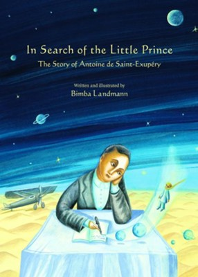 In Search of the Little Prince  -     By: Bimba Landmann