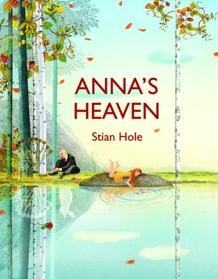 Anna's Heaven  -     By: Stian Hole