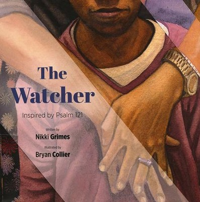 The Watcher  -     By: Nikki Grimes     Illustrated By: Bryan Collier