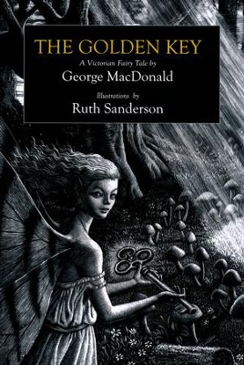 The Golden Key  -     By: George MacDonald     Illustrated By: Ruth Sanderson