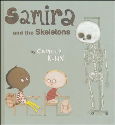 Samira and the Skeletons  -     By: Camilla Kuhn