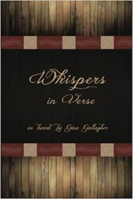 Whispers in Verse  -     By: Gina Gallagher